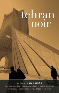 ehran Noir (Iran)  Edited by: Salar Abdoh